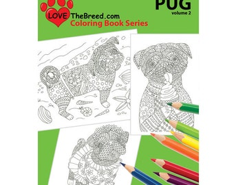Pug Dog Coloring Book For Adults By Love The Breed Volume 2