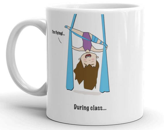 aerial silks mug, gift for girls, unique coffee mug, coffee mug, aerial problems, circus problems, circus gift, circus mug, circus party