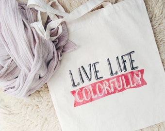 Canvas tote bag cotton live life colorfully quote watercolor