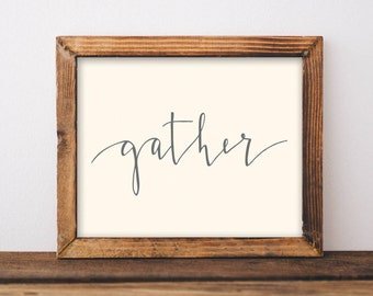 gather. art print. hand-lettering. modern calligraphy. dining room decor. home decor.