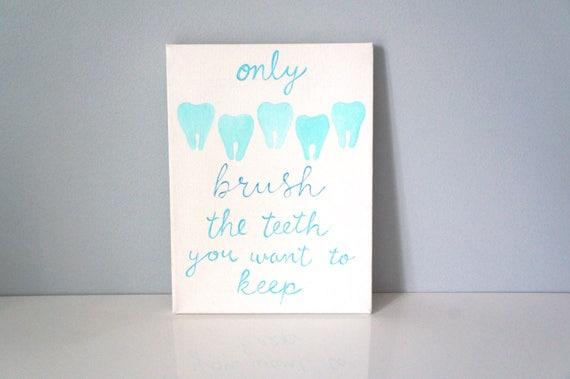Dental Wall Art // Only brush the teeth.. // Kids | Etsy