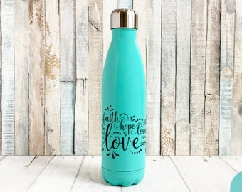 488dc28ec6 Stainless Steel Water Bottle for Women Turquoise Water Bottle Insulated  Water Bottle Vacuum Sealed Water Bottle Hot Cold Cup Faith Hope Love