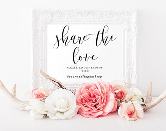 Share the Love Sign, Wedding Hashtag Sign, Wedding Decor, Social Media Sign, Wedding Printable - A19