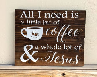 Coffee Sign | Coffee and Jesus | Kitchen Wall Decor | But First Coffee | Coffee Bar Decor | Kitchen Wall Decor | Wood Coffee Sign