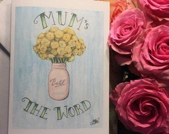 Mum's the Word Card