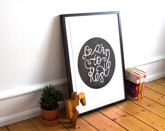 Encouraging Decor/ Rest Print / Encouraging / Sympathy Print / Friend Gift  / Chalk board print/ chalk / California art print /Renewed Daily