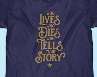 Hamilton T-Shirt | Who Lives, Who Dies
