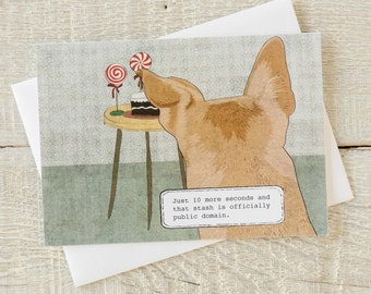 Holiday funny dog greeting card, Just 10 more minutes and that stash is officially public domain. lolipops cake misbehaving dog canine thief