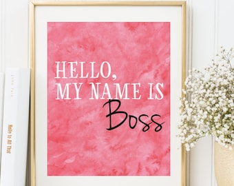 Boss Print, Boss Lady Poster, INSTANT DOWNLOAD, Like a Boss, Office Printable, Office Wall Art, Goal Digger, Girl Boss Poster, Pink White