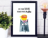 Coffee Poster, Office Decoration, Desk Decoration, Cheeky Coffee Saying, Office Kitchen, Kitchen Poster, Owls Motif with Coffee Mugs, Coffee Humor