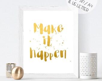 Gold foil art print, motivational quote printable wall art, gold sparkle print, Make it happen
