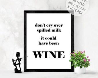 Funny wine wall art print, printable wall art, kitchen wall art, wine kitchen print, wine lover gift