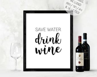 Save water drink wine, funny printable wall art, funny wine quote, instant download