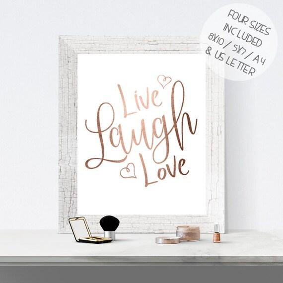 Rose Gold Foil Print Printable Wall Art Live Laugh Love Etsy