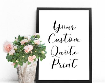 Custom printable quote, Custom word art print, Typography poster, Personalized wall art, Affordable wall art, Large custom print download