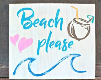 Beach Please   Wood Signs   Beach Sign   Home Decor   Coastal Decor   Beach Decor   Summer Decor