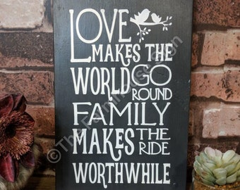 Love Makes the World go Round   Wood Signs   Love Sign   Home Decor   Family Sign   Rustic Sign   Subway sign