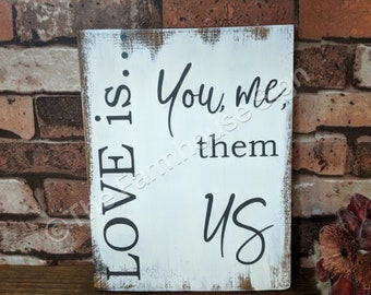 Love is... You, me, them, Us / Marriage / Family