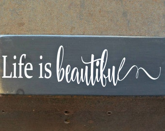 Life is beautiful   Wood Signs   Farmhouse Style Sign   Rustic Decor   Home Decor   Wall Sign   Life Sign   Beautiful Life