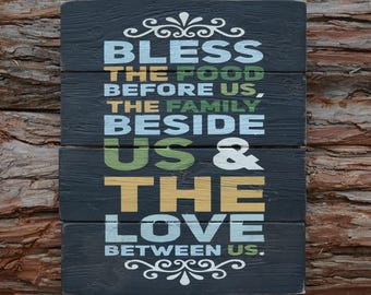 Bless The Food Before Us The Family Beside Us & The Love Between Us | Family Sign | Wood Signs | Bless Sign | Home Decor | Kitchen Sign