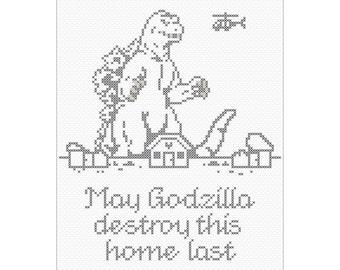 May Godzilla Destroy This Home Last - PDF Cross Stitch Pattern