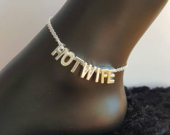 Hotwife Anklet Jewelry Silver Plated Letters on Silver Plated Chain