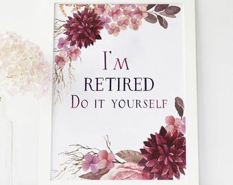 Personalized retirement gifts retirement printables gift for im retired do it yourself funny retirement funny retirement card funny retirement gifts retirement gifts for women retirement gifts solutioingenieria Gallery