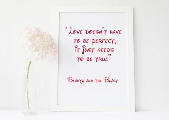 Liebe Muss Nicht Perfekt Sein Wahr Sein Schönheit Und Das Biest Schönheit Und Die Tier Zitate Schöne Und Das Biest Kunst Disney Zitat Zitate