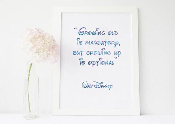 Starzeje Jest Obowiązkowe Ale Dorastanie Jest Opcjonalna Starzeje Się Obowiązkowa Rośnie Stary Disney Disney Cytaty Przedszkola Disney Disney