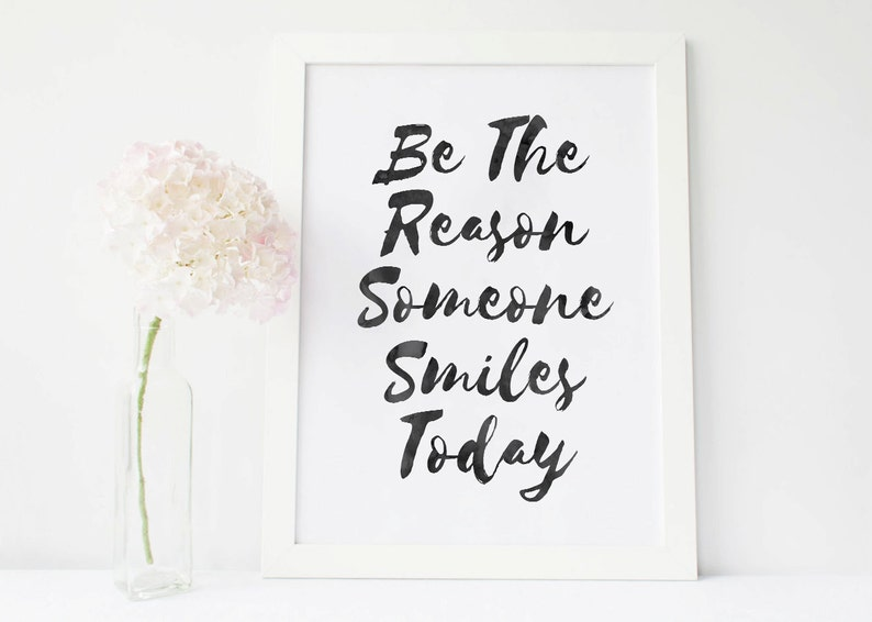 Be The Reason Someone Smiles Today Quote Poster Typography Etsy