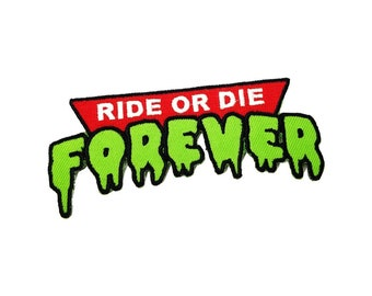 Ride or Die Forever patch