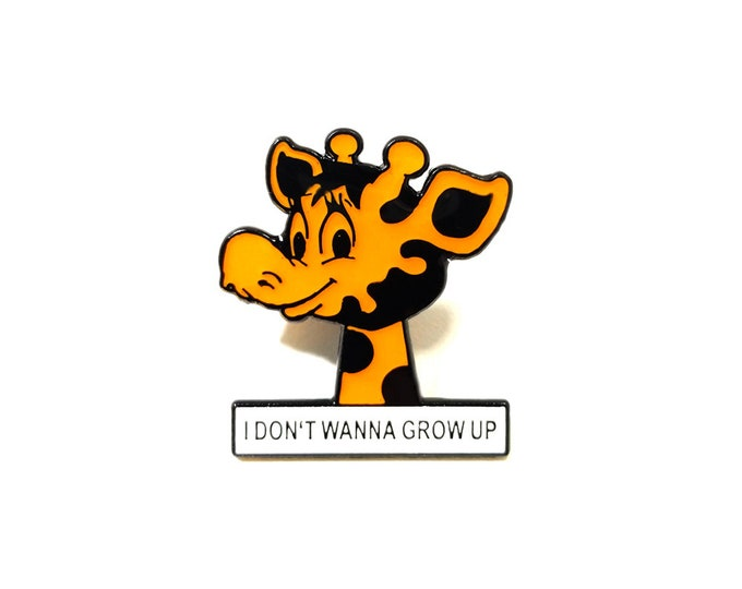 I Don't Wanna Grow Up lapel pin