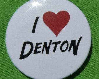 I <3 Denton button