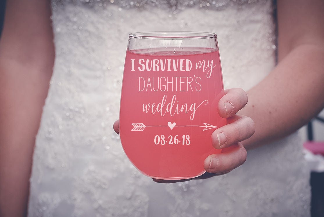 I Survived My Daughter\'s Wedding Wine Glass Mother of the | Etsy