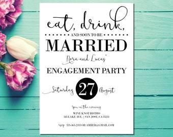 Engagement Invitations | Engagement Party Invite | Eat, Drink and Soon to be Married | Black and White | Elegant Engagement | Tying the Knot