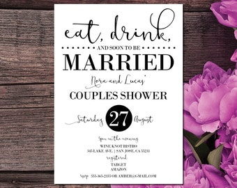 Couples Shower Invitation | Couples Shower Invite | Eat, Drink and Soon to be Married |Invitations | Black and White | Elegant Wedding