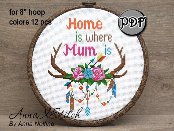 Home Is Where Mum Is Modern Cross Stitch Pattern Pdf Hoop Etsy