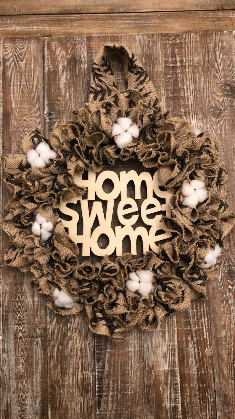 farmhouse door wreath Home sweet home sign front door wreath, cotton Burlap wreath Burlap Door Wreath Rustic wreath Burlap Door Hanger
