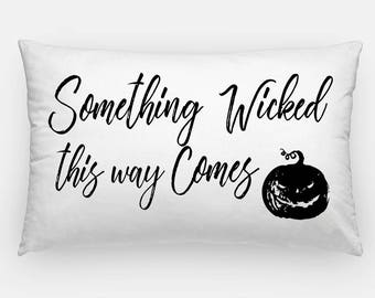 Halloween Lumbar Pillow Cover, Something Wicked this way Comes Pillow Case, Lumbar Throw Pillow Cover, Halloween Home Decor, Pumpkin Pillow