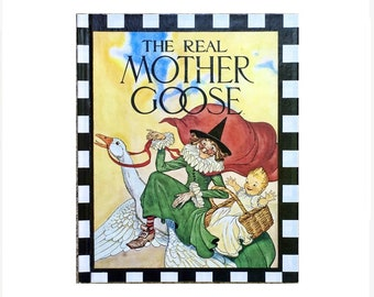 The Real Mother Goose, Vintage Illustrated Children's Picture Book, 1985