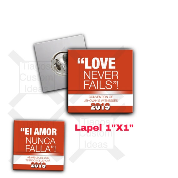 "JW THEME  Lapel pin   1""X1"" Regional Convention ""Love Never Fails"" 2019  #tiagofficial -orange or blue"