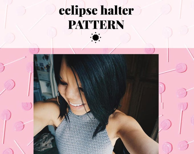 ECLIPSE halter pattern