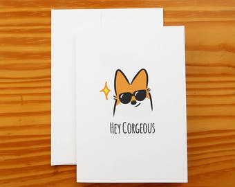 """Hey Corgeous Greeting Card 