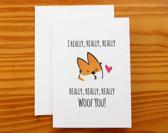 """I Woof You Greeting Card 