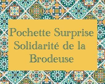 Pochette surprise Solidarité de la brodeuse
