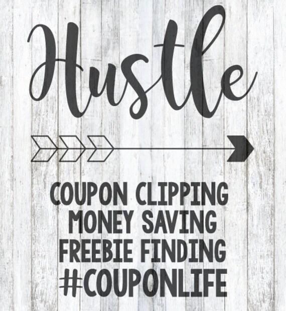 Svg File Hustle Coupon Life Etsy