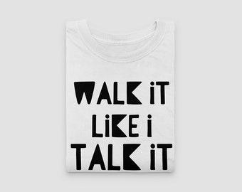 Walk It Like I Talk It Shirt, Walk It Talk It Shirt, Migos Shirt, Migos T Shirt, Funny Kids Shirts, Rap T shirt, Rap Lyrics Shirt, Toddler +