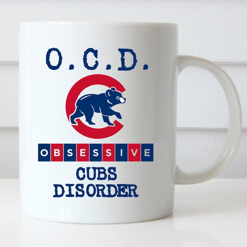 Chicago Cubs Coffee Mug Obsessive Cubs Disorder Cubs Fan GO  0ae4e1208ec9