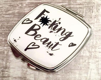 F*cking Beaut sweary compact mirror