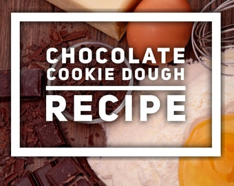 Chocolate cookie dough recipe